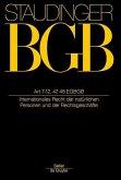 Staudingers Kommentar BGB Artikel 7-12, 47, 48 EGBGB. Internationales Recht der natürlichen Personen und der Rechtsgeschäfte