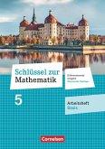 Schlüssel zur Mathematik 5. Schuljahr - Differenzierende Ausgabe Mittelschule Sachsen - Arbeitsheft Basis mit Lösungsbeileger