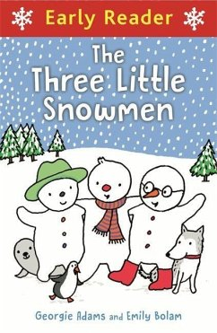 Early Reader: Three Little Snowmen