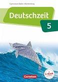 Deutschzeit Band 5: 9. Schuljahr - Baden-Württemberg - Schülerbuch