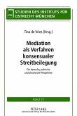 Mediation als Verfahren konsensualer Streitbeilegung (eBook, PDF)