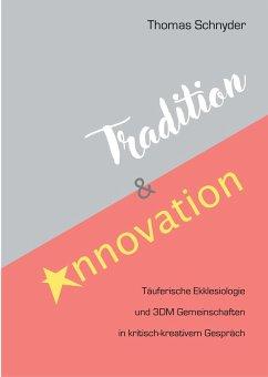 Tradition und Innovation (eBook, ePUB)