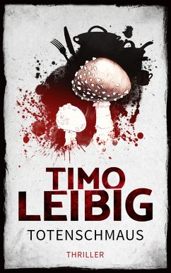 Totenschmaus: Krimi (eBook, ePUB)