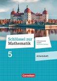 Schlüssel zur Mathematik 5. Schuljahr - Differenzierende Ausgabe Mittelschule Sachsen - Arbeitsheft mit Lösungsbeileger