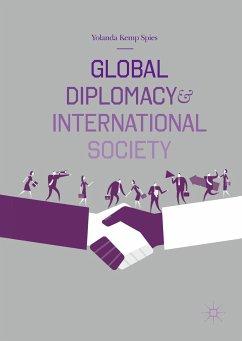 Global Diplomacy and International Society (eBook, PDF) - Spies, Yolanda Kemp