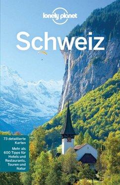 Lonely Planet Reiseführer Schweiz (eBook, ePUB) - Williams, Nicola
