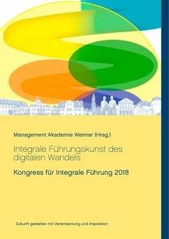 Integrale Führungskunst des digitalen Wandels (eBook, ePUB)