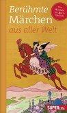 Berühmte Märchen aus aller Welt Band 1 (eBook, ePUB)