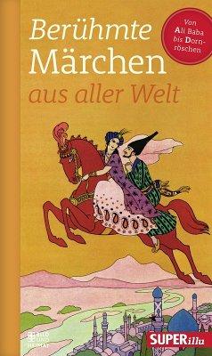 Berühmte Märchen aus aller Welt Band 1 (eBook, ePUB) - Various