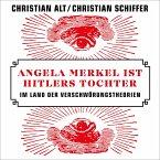 Angela Merkel ist Hitlers Tochter (MP3-Download)