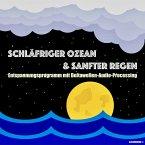 Schläfriger Ozean & Sanfter Regen - Einschlafen, Durchschlafen, Ausschlafen (MP3-Download)