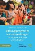 Bildungsprogramm mit Handreichung für saarländische Krippen und Kindergärten