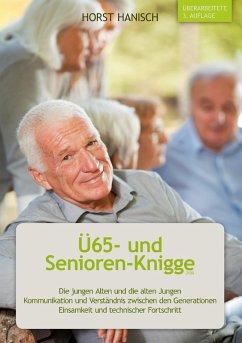 Ü65- und Senioren-Knigge 2100 (eBook, ePUB)
