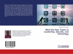 Mind the Gap: Topics in Leadership, Security, a...