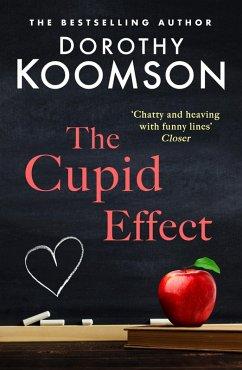 The Cupid Effect (eBook, ePUB) - Koomson, Dorothy
