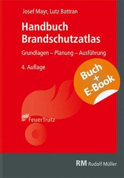 Handbuch Brandschutzatlas - mit E-Book - Mayr, Josef; Battran, Lutz