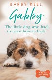 Gabby: The Little Dog that had to Learn to Bark (eBook, ePUB)
