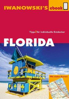 Florida - Reiseführer von Iwanowski (eBook, ePUB) - Iwanowski, Michael