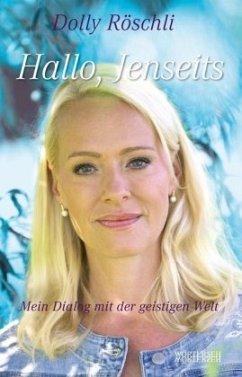 Hallo, Jenseits - Röschli, Dolly