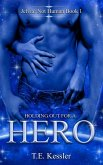 Holding Out for a Hero (Jelvia: Not Human, #1) (eBook, ePUB)