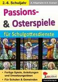 Passions- & Osterspiele für Schulgottesdienste (eBook, PDF)