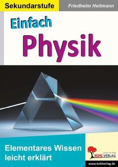 Einfach Physik (eBook, PDF) - Heitmann, Friedhelm
