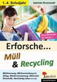 Erforsche ... Müll & Recycling (eBook, PDF)