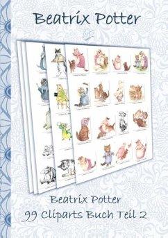 Beatrix Potter 99 Cliparts Buch Teil 2 ( Peter Hase ) - Potter, Beatrix; Potter, Elizabeth M.