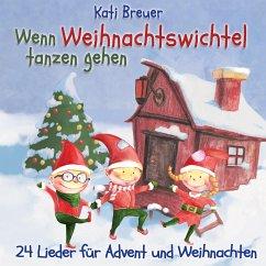 Wenn Weihnachtswichtel tanzen gehen, 1 Audio-CD - Breuer, Kati