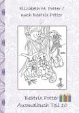 Beatrix Potter Ausmalbuch Teil 10 ( Peter Hase )