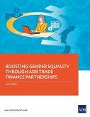 Boosting Gender Equality Through ADB Trade Finance Partnerships