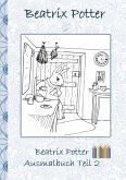 Beatrix Potter Ausmalbuch Teil 2 ( Peter Hase )