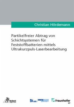 Partikelfreier Abtrag von Schichtsystemen für F...