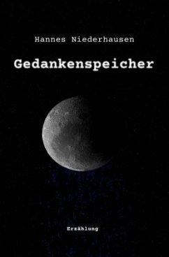 Gedankenspeicher - Niederhausen, Hannes