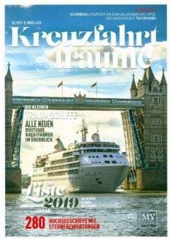 Kreuzfahrtträume 2019 - Die Kreuzfahrtbibel - Müller, Oliver P.