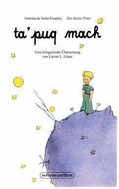 ta'puq mach - Der kleine Prinz - Saint-Exupéry, Antoine de