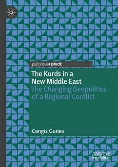 The Kurds in a New Middle East - Gunes, Cengiz