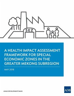 A Health Impact Assessment Framework for Special Economic Zones in the Greater Mekong Subregion - Asian Development Bank