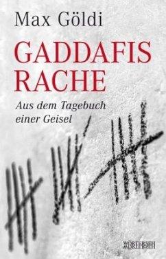 Gaddafis Rache - Göldi, Max