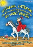 Laterne, Laterne - Die 10 schönsten Kinderlieder zu Sankt Martin (eBook, PDF)