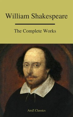The Complete Works of Shakespeare (eBook, ePUB)