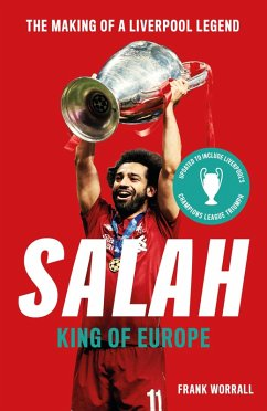 Salah - King of The Kop: The Making of a Liverp...