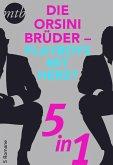 Die Orsini Brüder - Playboys mit Herz? - 5in1 (eBook, ePUB)