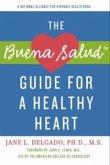 Buena Salud Guide for a Heathy Heart (eBook, ePUB)