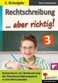 Rechtschreibung ... aber richtig! / Klasse 3 (eBook, PDF)