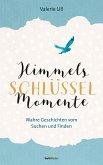 Himmels-Schlüssel-Momente (eBook, ePUB)