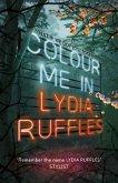 Colour Me In (eBook, ePUB)