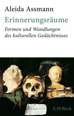 Erinnerungsräume (eBook, ePUB) - Assmann, Aleida