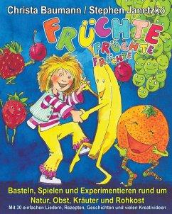 Früchte, Früchte, Früchte - Basteln, Spielen un...