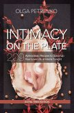 Intimacy On The Plate (Extra Trim Edition): 209 Aphrodisiac Recipes to Spice Up Your Love Life at Home Tonight (eBook, ePUB)